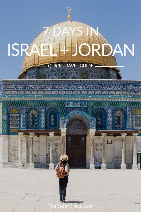 Israel and Jordan itinerary for Tel Aviv, Jerusalem and a Petra tour.