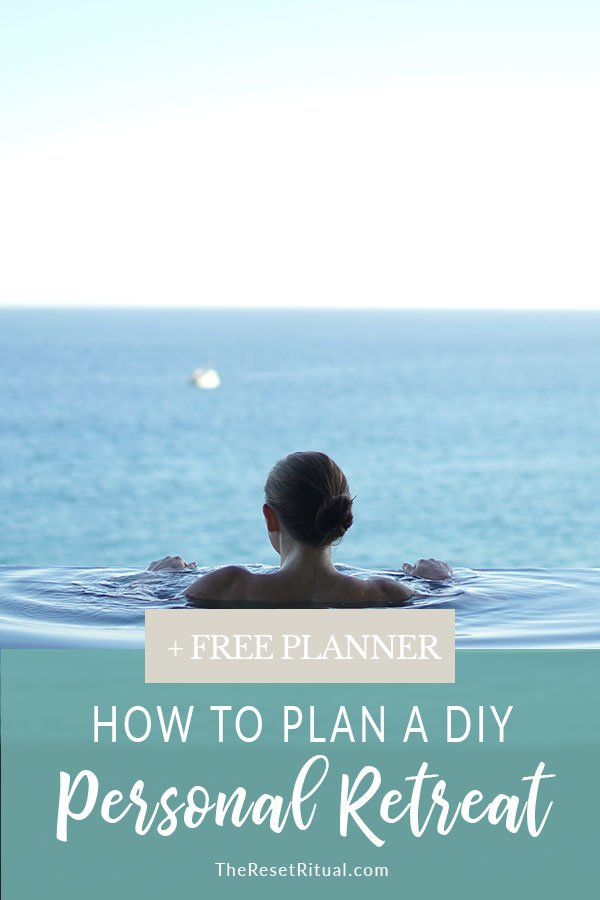 How to plan a DIY personal retreat