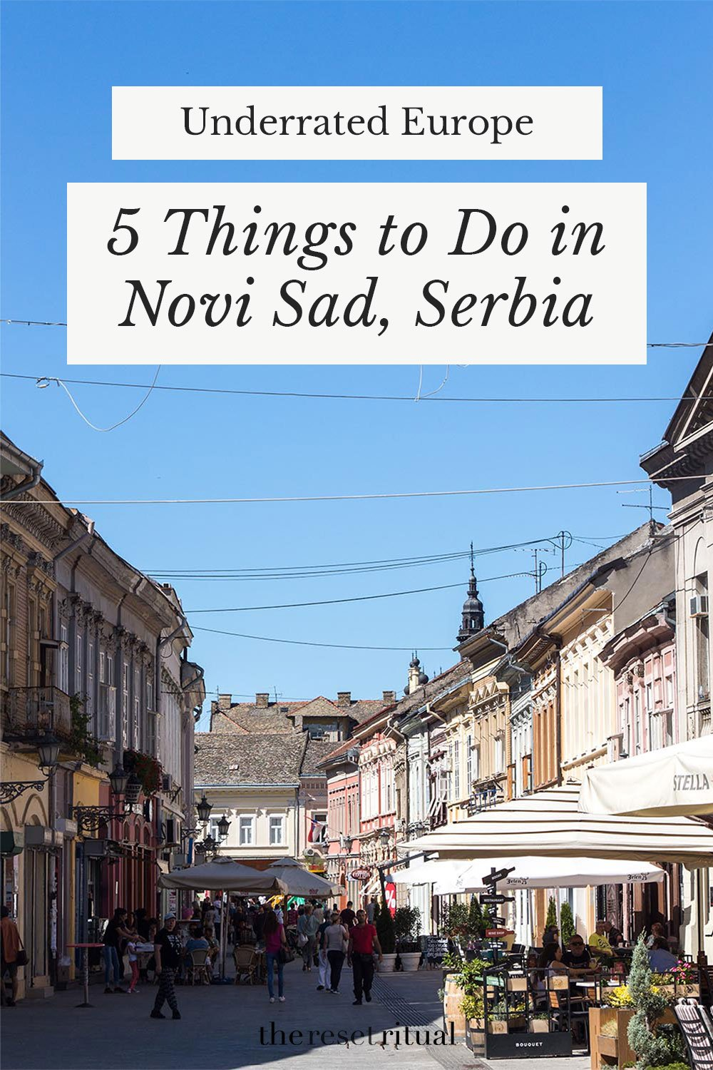 Novi Sad, Serbia is an off the beaten path European city that deserves a pot on your bucket list. Here are five ways to explore the city, from the charming old town to the vistas of Petrovaradin fortress and nearby wine country. #europetravel #serbia