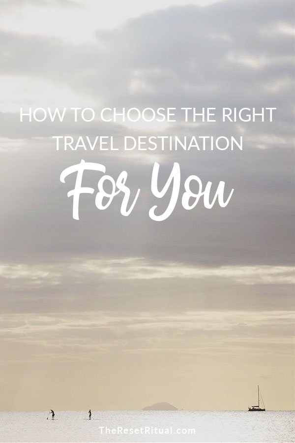 Wondering where to travel next? With so much travel inspiration out there, how do you choose the right travel destination for you? These 11 tips will help you find vacation destination ideas based on your unique needs and personality. Click to find out how to decide which place to visit next. #travelplanning #tripideas #vacationideas
