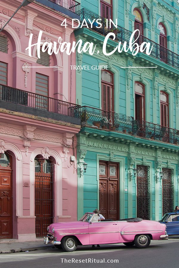 Havana, Cuba: What we did, learned, and wished we knew.