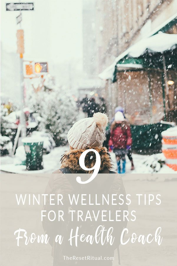 Want to stay healthy during your winter travel? Don't leave on your next trip without reading these simple wellness tips from a holistic health coach.