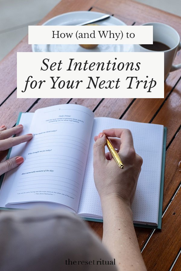 How to set intentions for travel, a simple habit that can transform your next trip. Find out why traveling with intention can lead to more fulfilling travel experiences and meaningful travel memories. #travelplanning #traveltips #intentionsetting