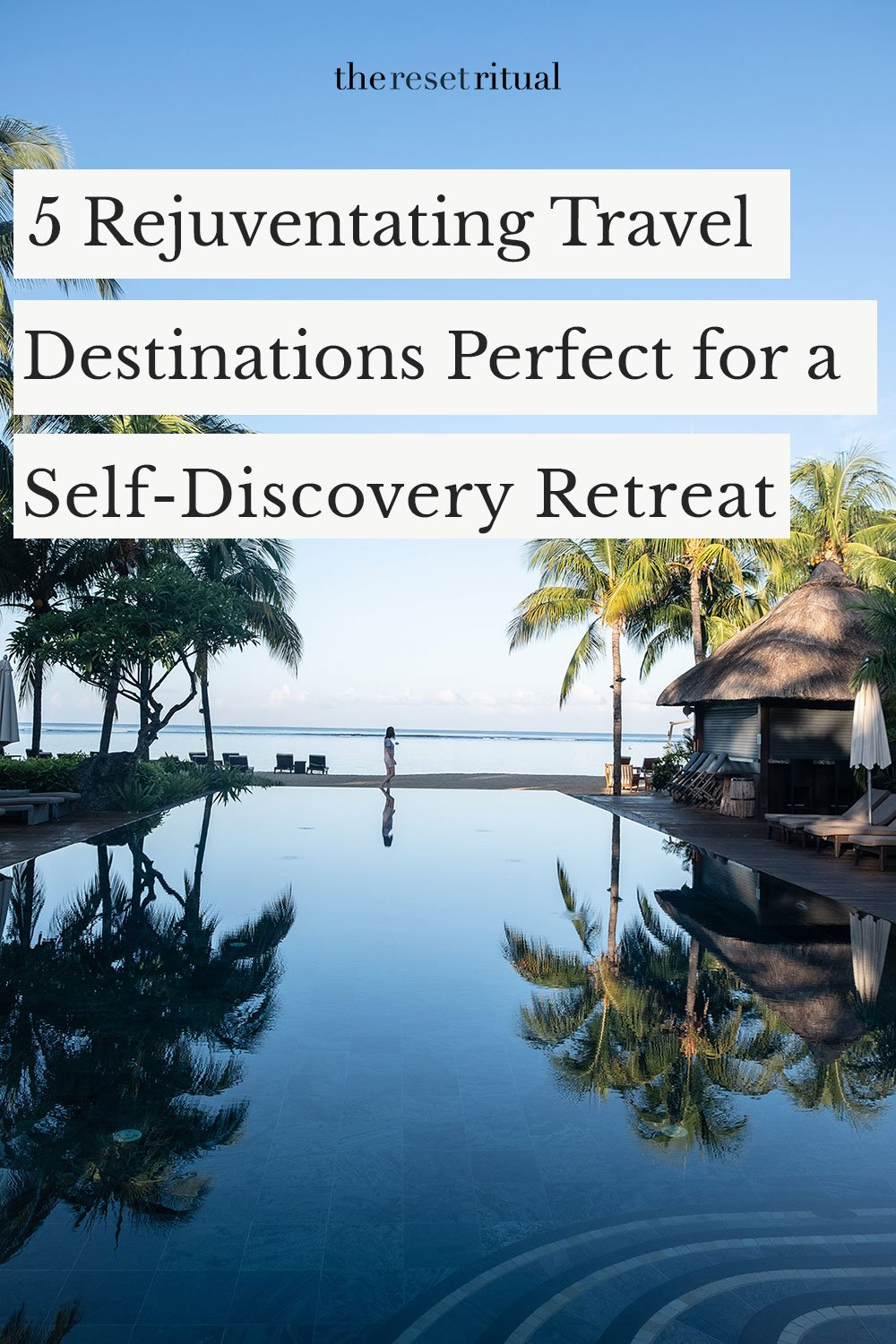 5 self-discovery travel destinations perfect for a personal retreat or wellness weekend getaway. #selfdiscovery #retreats #wellnesstravel