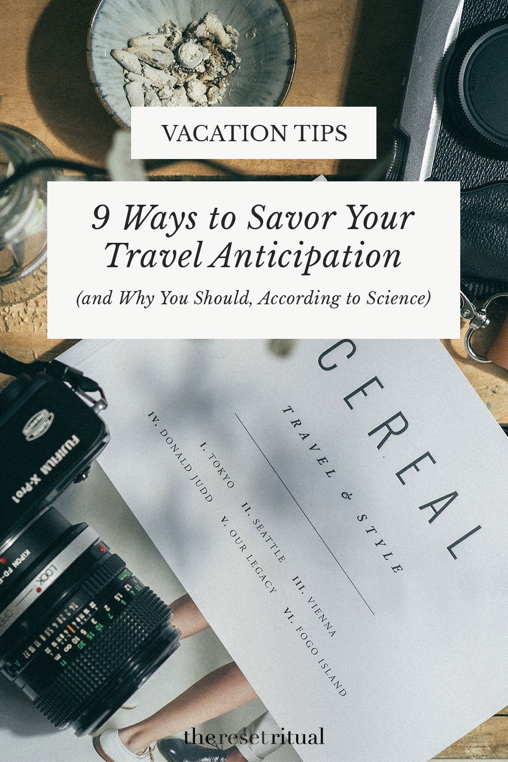 Excited for vacation? Read 9 things to do before your trip to savor the anticipation and get the most out of your trip. #vacationplanning #traveltips
