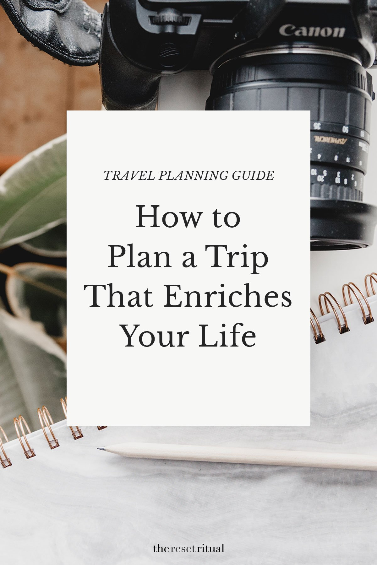 Learn how to plan a trip that enriches your life. This step-by-step travel planning guide will give you trip planning tips to shift your travel itinerary from rushed to rejuvenating. #travelplanning #traveltips #tripitinerary